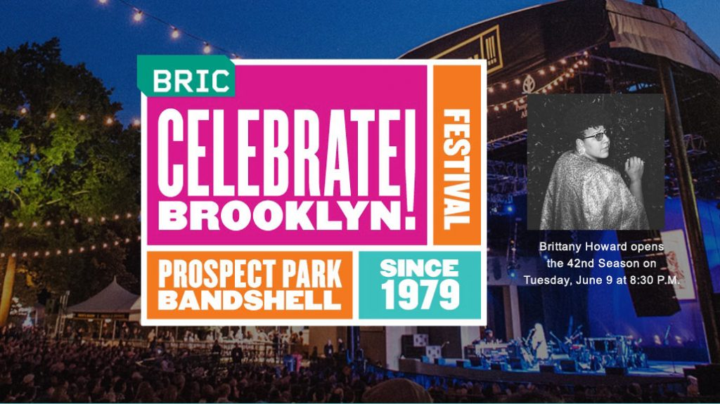 BRIC presentsBrittany Howard, frontwoman and guitarist for the chart-topping, GRAMMY Award-winning band Alabama Shakes, to open the 42nd annual BRIC Celebrate Brooklyn! Festival with a free concert on June 9 at the Prospect Park Bandshell.
