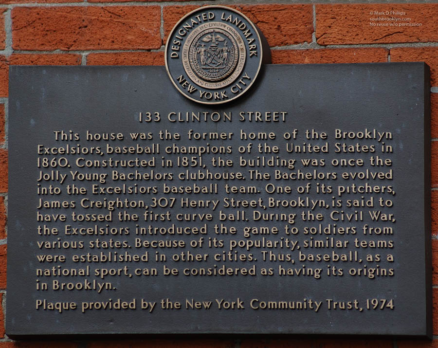 Landmark sign for the Brooklyn Excelsiors at 133 Clinton Street in Brooklyn Heights, one of the earliest baseball teams. ©Mark D Phillips