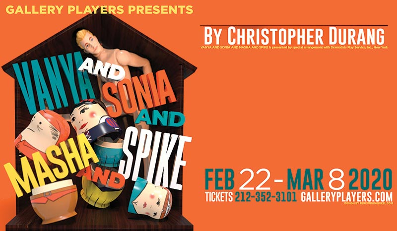 This February, Gallery Players presents a hilarious new production of Christopher Durang's comedy Vanya and Sonia and Masha and Spike, winner of the 2013 Tony Award for Best Play.