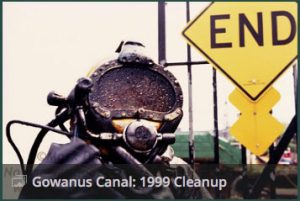 In 1999, a New York City-led cleanup effort involved repairs to the Gowanus Canal flushing tunnel and a partial dredging at the head of the waterway. The divers had challenging conditions, coming out covered in oil and tar and working conditions with no visibility underwater.