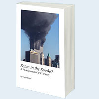 """""""Satan in the Smoke? A Photojournalist's 9/11 Story"""" is available in Kindle Edition from Amazon.com"""
